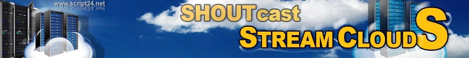 SHOUTcast Stream Cloud S